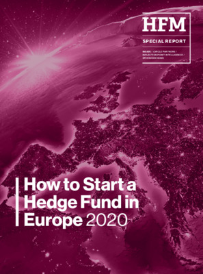 HFM Report: How to start a hedge fund in Europe 2020