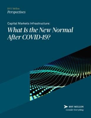 BNY Mellon whitepaper: Capital Markets Infrastructure
