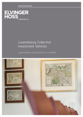 Elvinger Hoss whitepaper: Luxembourg Collective Investment Vehicles
