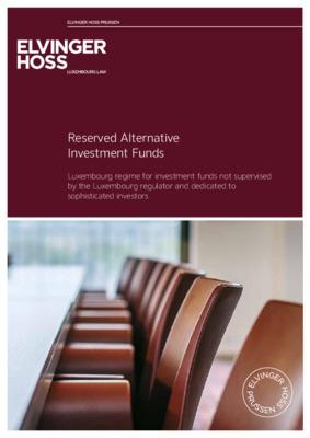 Elvinger Hoss whitepaper: Reserved Alternative Investment Funds