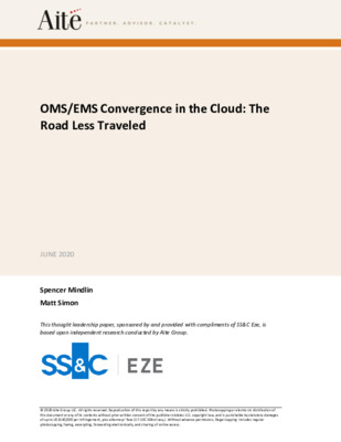 SS&C Eze / Aite Group white paper: OMS/EMS Convergence in the Cloud: The Road Less Traveled