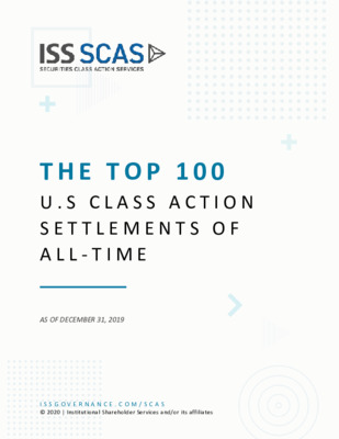 ISS SCAS white paper: The Top 100 US Class Action Settlements of All-Time