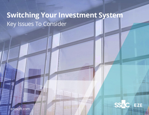 SS&C Eze Whitepaper Switching Your Investment System