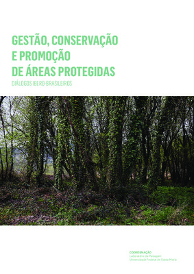 Management, Conservation, and Promotion of Protected Areas - Ibero-Brazilian Dialogues