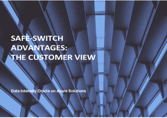 Safe Switch Advantages: The Customer View