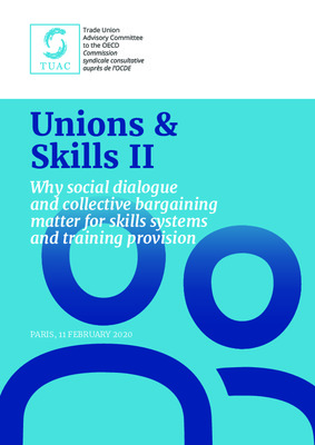 Unions & Skills II: Why social dialogue and collective bargaining matter for skills systems and training provision