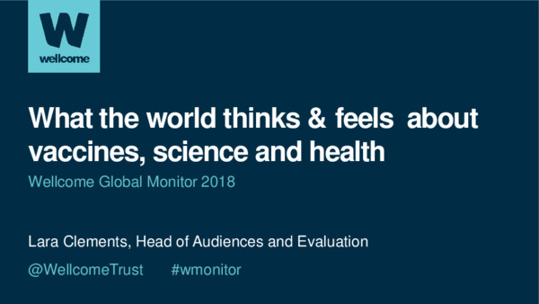 "What the world thinks & feels about vaccines, science and health: Presentation of the Wellcome Global Monitor 2018 at the OECD Forum Virtual Event ""Communicating on public health and vaccines in a climate of mis/disinformation"""