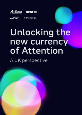 Unlocking the new currency of Attention