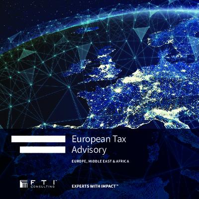 FTI Consulting European Tax Advisory Brochure