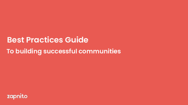 Best Practices Guide To Building Successful Communities