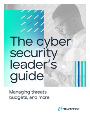 Cyber Security Leaders Handbook - Field Effect
