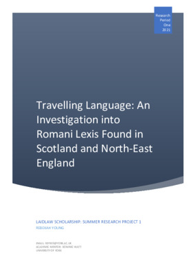 Research Essay: Travelling Language, An Investigation into Romani Lexis Found in Scotland and North-East England