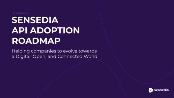 Sensedia API Adoption Roadmap