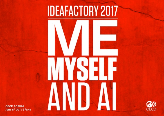 Forum 2017 IdeaFactory Me Myself & AI