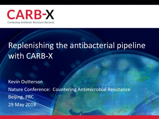 Kevin Outterson - Replenishing  the  antibacterial  pipeline  with  CARB-X