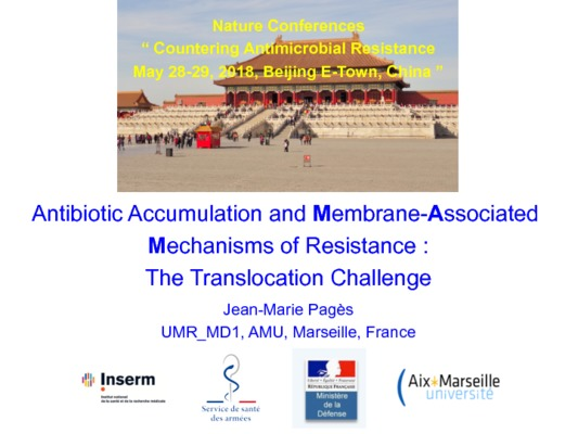 Jean-Marie Pages - Antibiotic Accumulation and Membrane-Associated Mechanisms of Resistance