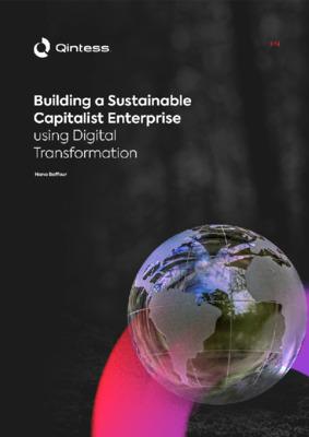 Building a Sustainable Capitalist Enterprise using Digital Transformation