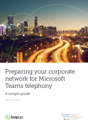 Whitepaper - Preparing Your Corporate Network for Microsoft Teams Telephony US