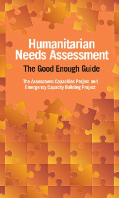 Humanitarian Needs Assessment - The Good Enough Guide