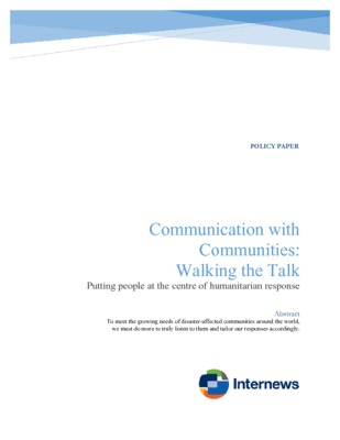 "Policy Paper, ""Communication with Communities: Walking the Talk"" , Internews 2017"