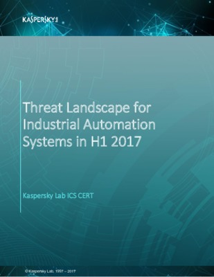Threat Landscape for Industrial Automation Systems in H1 2017