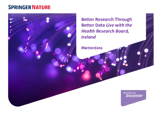 Presentation: Better Research Through Better Data Live with the Health Research Board, Ireland (HRB)