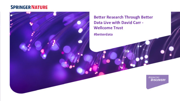 Presentation: Better Research Through Better Data Live with the Wellcome Trust