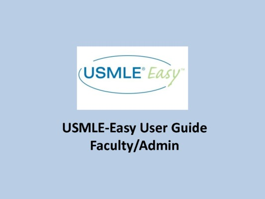 Faculty/Admin User Guide - USMLE