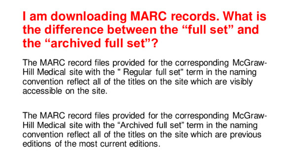 "MARC Records: What is the difference between the ""full set"" and the ""archived full set""?"